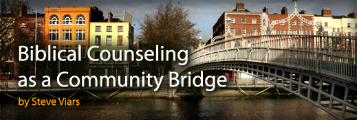 Biblical Counseling as a Community- Bridge