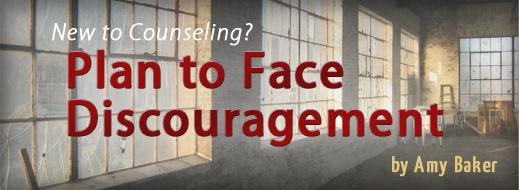 Plan To Face Discouragement