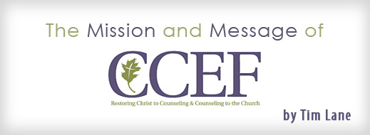 The Mission and Message of CCEF
