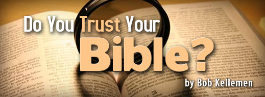 Do You Trust Your Bible
