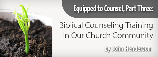 Equipped to Counsel Series Part 3