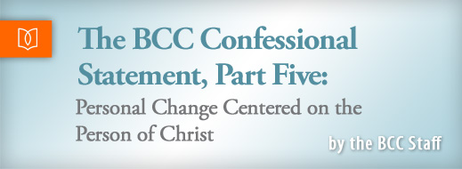 The BCC Confessional Statement Part 5
