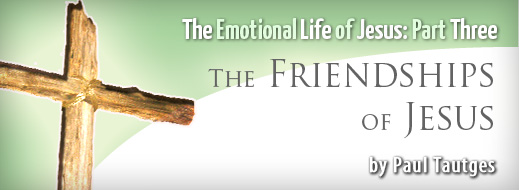The Emotional Life of Jesus - Part 3