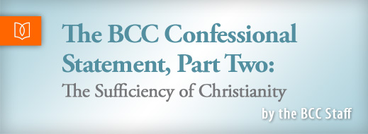 The BCC Confessional Statement Part 2