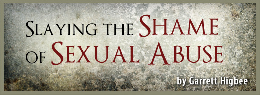 Slaying the Shame of Sexual Abuse