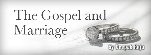The Gospel And Marriage