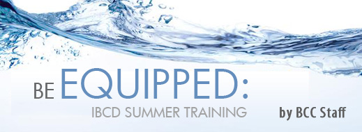 Be Equipped - The Institute for Biblical Counseling and Discipleship Summer Training