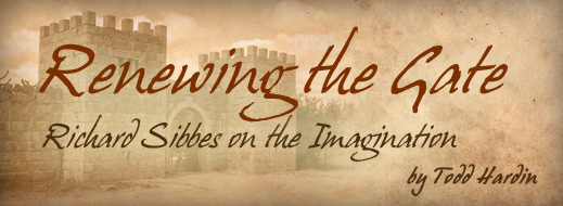 Renewing the Gate - Richard Sibbes on the Imagination