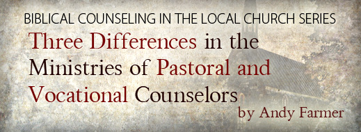 Biblical Counseling in the Local Church--Part 2
