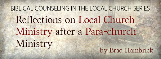 Biblical Counseling in the Local Church--Part 3