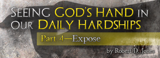 Seeing God's Hand in Our Daily Hardships - Part 4