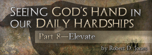 Seeing God's Hand in Our Daily Hardships - Part 8