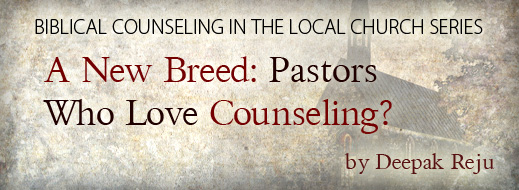 Biblical Counseling in the Local Church--Part 5