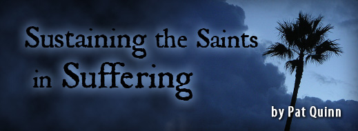 Sustaining the Saints in Suffering