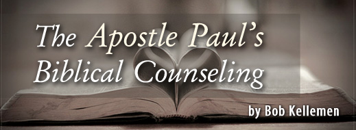 The Apostle Paul's Biblical Counseling