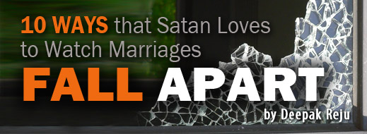 10 Ways that Satan Loves to Watch Marriages Fall Apart