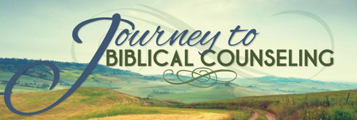 Journey to Biblical Counseling