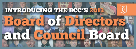 Introducing the BCC's 2013 Board of Directors and Council Board