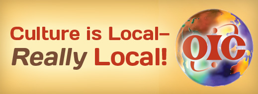 Culture is Local—Really Local!