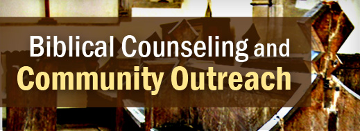 Local Church Series - Biblical Counseling and Community Outreach