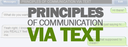 Principles of Communication Via Text