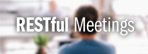 RESTful Meetings