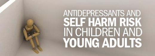 Antidepressants and Self Harm Risk in Children and Young Adults