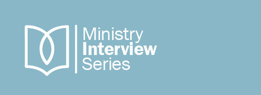 Ministry Interview Series--Generic
