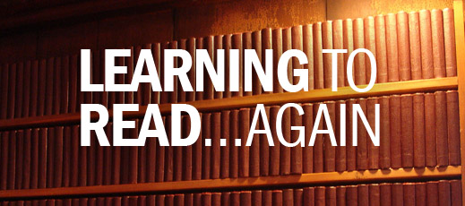 Learning to Read…Again