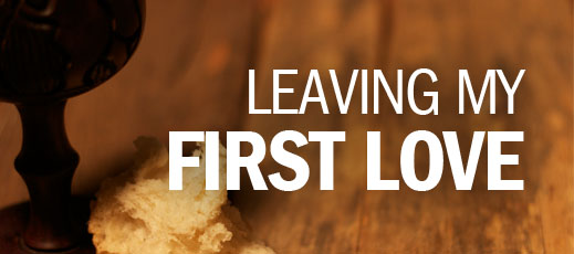 Leaving My First Love