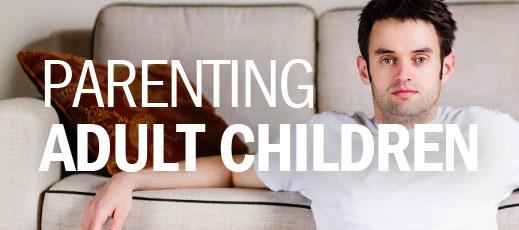 Parenting Adult Children