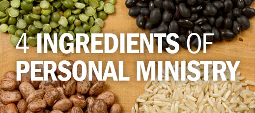 4 Ingredients of Personal Ministry
