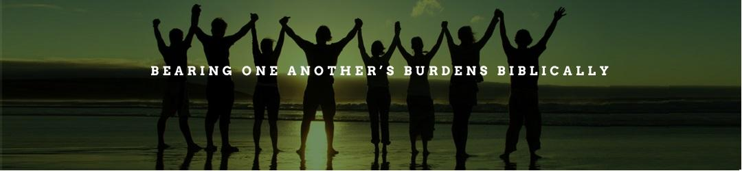 Bearing One Another's Burdens Biblically