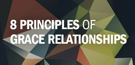 8 Principles of GRACE Relationships