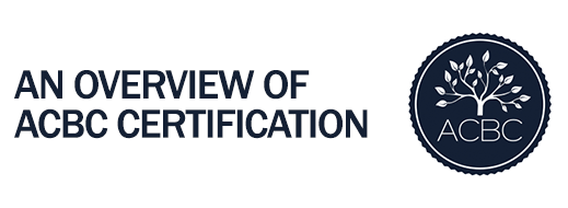 acbc certification overview counseling biblical